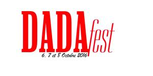 Dada Fest - Friche Laiterie - Document remis