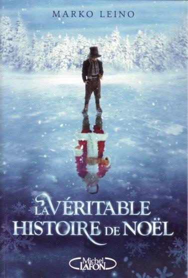 Couverture du roman La Véritable Histoire de Noël de Marko Leino.jpg