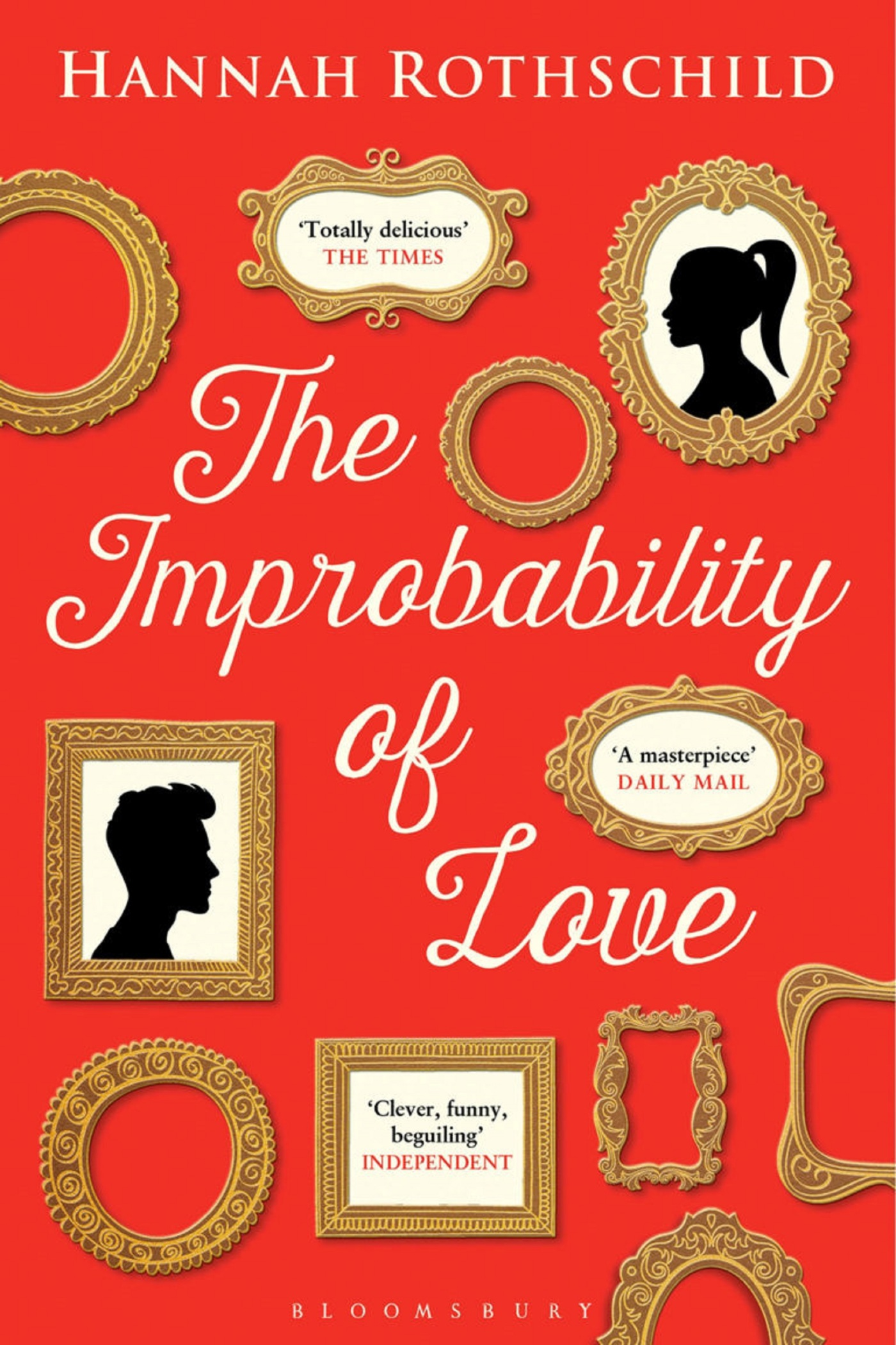 Hannah Rothschild, The Improbability of Love, page de couverture, Bloomsbury