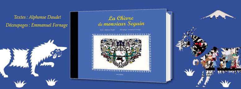 La Chèvre de monsieur Seguin, dernier ouvrage illustré par Emmanuel Fornage, aux éditions Circonflexe