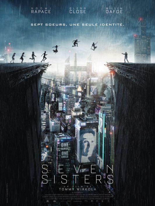 Seven Sisters, un film de Tommy Wirkola, avec Noomi Rapace, Glenn Close et Willem Dafoe, sorti en août 2017.