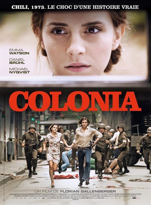 Colonia, un film de Florian Gallenberger, avec Emma Watson et Daniel Brühl, sorti en 2016.