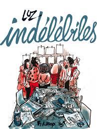 """Couverture d'""""Indélébiles"""" de Luz, edtion Futuropolis, 2018"""